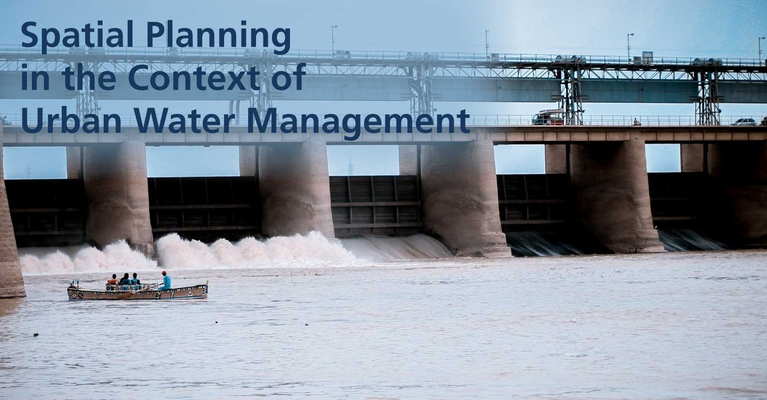 Spatial Planning in the Context of Urban Water Management