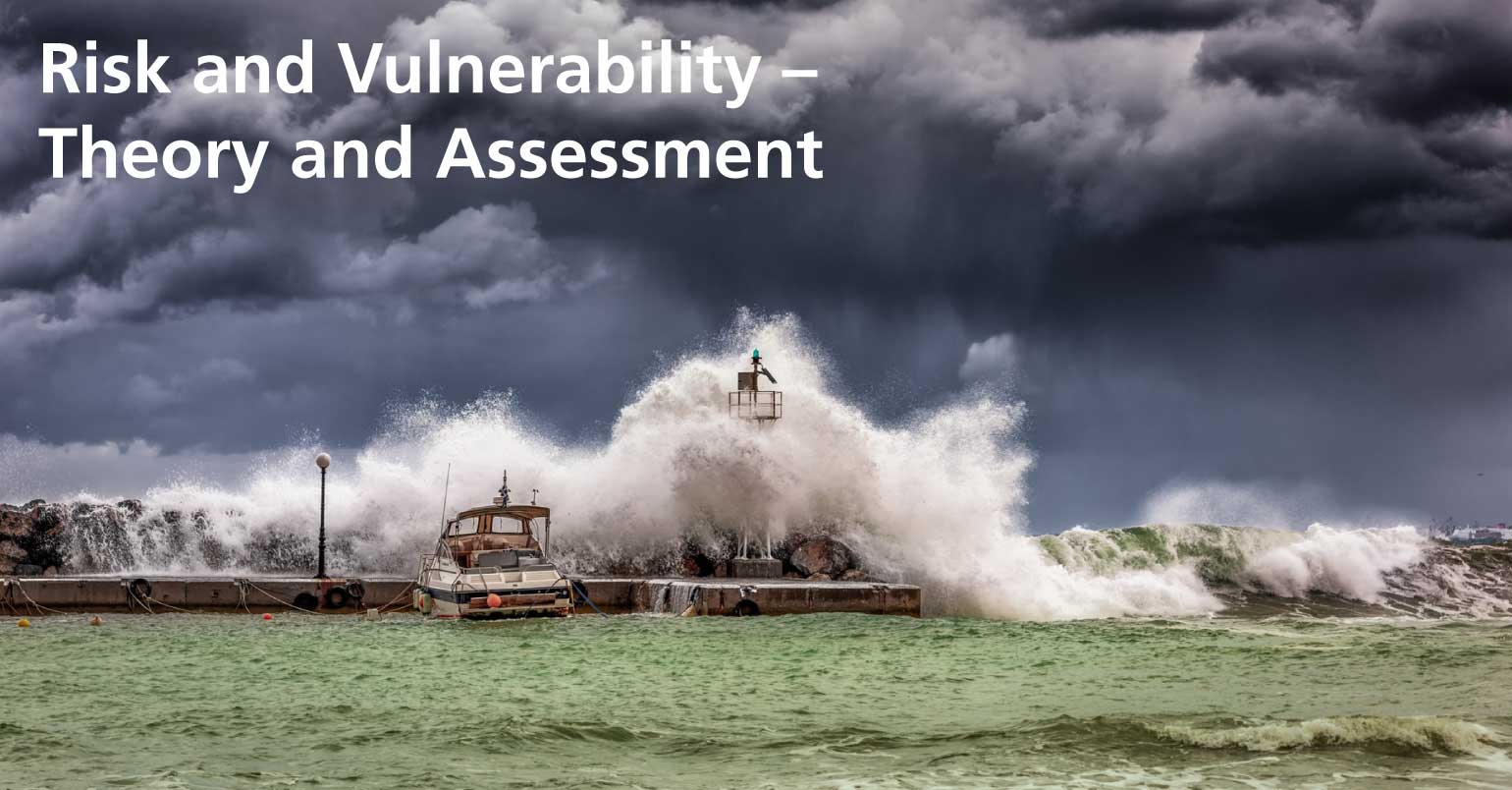 Risk and Vulnerability – Theory and Assessment