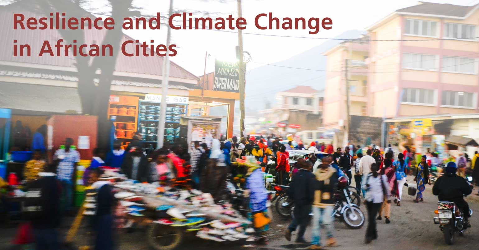 Resilience and Climate Change in African Cities